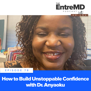 How to Build Unstoppable Confidence with Dr. Anyaoku