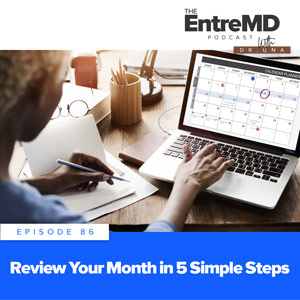 Review Your Month in 5 Simple Steps