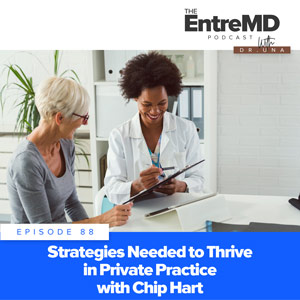 Strategies Needed to Thrive in Private Practice with Chip Hart