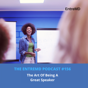 The Art Of Being A Great Speaker - EntreMD