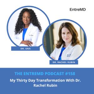 My Thirty Day Transformation With Dr. Rachel Rubin